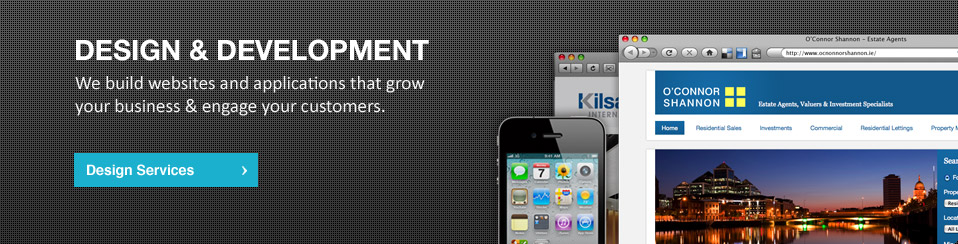 Design and Development: We help you to reach, convert and retain your target customers online